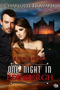One Night in Edinburgh (City Nights Series, book 7) - Charlotte Howard
