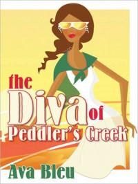 The Diva of Peddler's Creek - Ava Bleu