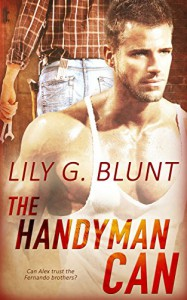 The Handyman Can - Lily G. Blunt