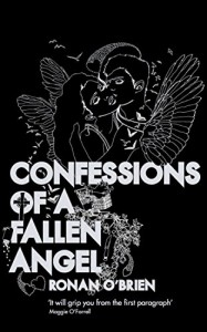 Confessions of a Fallen Angel - Ronan O'Brien