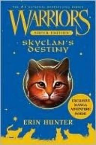 SkyClan's Destiny (Warriors Super Edition) - Erin Hunter