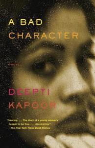 A Bad Character - Deepti Kapoor