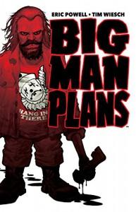 Big Man Plans - Eric Powell, Tim Wiesch