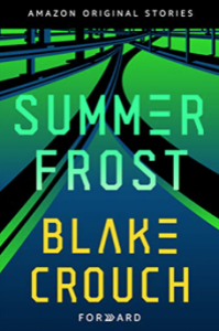 Summer Frost - Blake Crouch