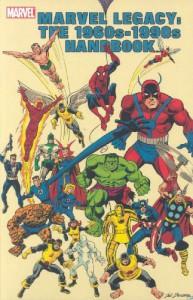 Marvel Comics Legacy: The 1960s-1990s Handbook - Sean McQuaid;Al Sjoerdsma;Michael Hoskin