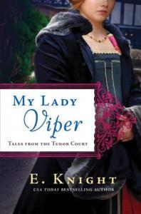 My Lady Viper - E. Knight