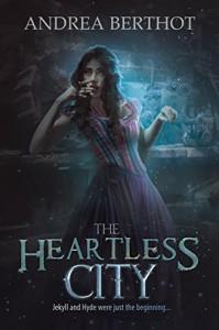 The Heartless City - Andrea Berthot