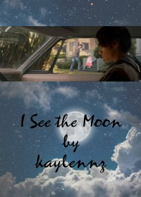 I See the Moon - kaylennz