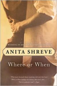 Where or When - Anita Shreve, Virginia Barber