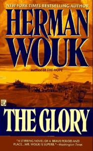 The Glory: A Novel (Mass Market) - Herman Wouk