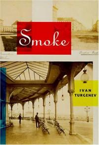 Smoke - Ivan Turgenev