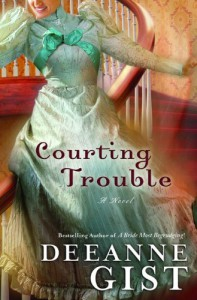Courting Trouble - Deeanne Gist