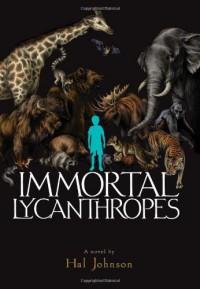 Immortal Lycanthropes - Hal Johnson