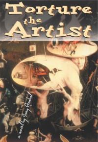 Torture the Artist - Goebel Joey