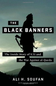 The Black Banners: The Inside Story of 9/11 and the War Against al-Qaeda - Ali H. Soufan, Daniel Freedman