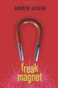 Freak Magnet - Andrew Auseon