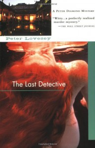 Last Detective - Peter Lovesey