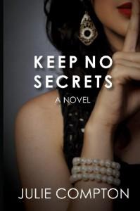Keep No Secrets - Julie Compton