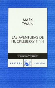 Aventuras de Huckeleberry Finn (Clásica) - Mark Twain