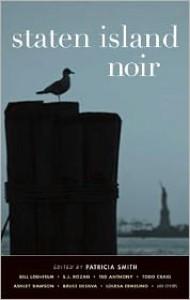 Staten Island Noir - Patricia Smith (Editor)