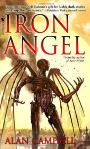 Iron Angel (Deepgate Codex, Book 2) - Alan Campbell