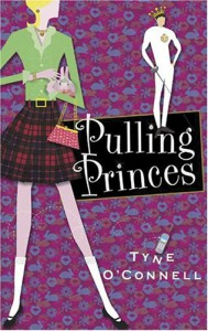 Pulling Princes - Tyne O'Connell