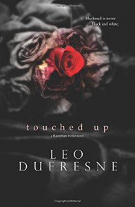 Touched Up - Leo T Dufresne Jr