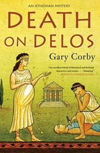 Death on Delos (An Athenian Mystery) - Gary Corby