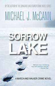 Sorrow Lake - Michael J.  McCann