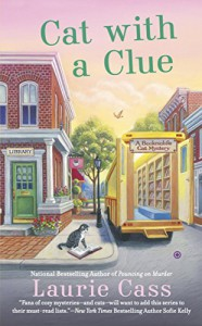 Cat With a Clue (A Bookmobile Cat Mystery) - Laurie Cass