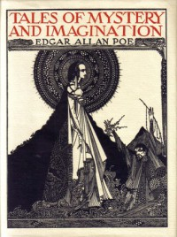 Tales of Mystery and Imagination - Illustrated by Harry Clarke - Edgar Allan Poe