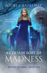 A Certain Sort Of Madness - Nicki Chapelway
