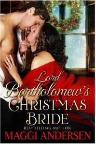 Lord Bartholomew's Christmas Bride - Maggi Andersen