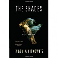 The Shades - Evgenia Citkowitz