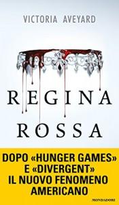 Regina rossa - Victoria Aveyard
