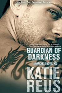 Guardian of Darkness - Katie Reus
