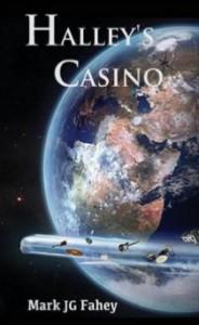 Halley's Casino: The Adventures of Nebula Yorker - Mark J.G. Fahey
