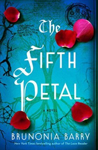 The Fifth Petal: A Novel - Brunonia Barry