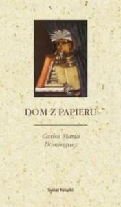 Dom z papieru - Andrzej Sobol-Jurczykowski, Carlos María Domínguez