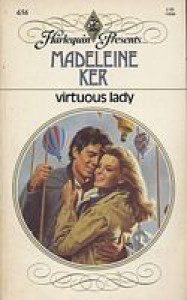 Virtuous Lady - Madeleine Ker