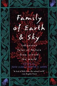 Family of Earth and Sky - Hertha D. Wong, John C. Elder
