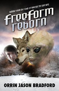 FreeForm Reborn (FreeForm Series Book 2) - Orrin Jason Bradford, Victor Habbick