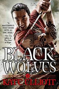 Black Wolves (The Black Wolves Trilogy) - Kate Elliott