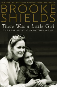 There Was a Little Girl - Brooke Shields