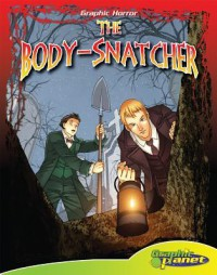 The Body-Snatcher - Vincent Goodwin