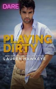 Playing Dirty - Lauren Hawkeye