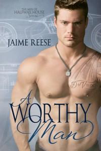 A Worthy Man - Jaime Reese
