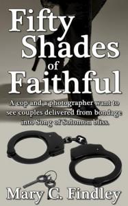 Fifty Shades of Faithful - Mary C. Findley