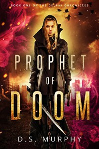Prophet of Doom - Derek  Murphy