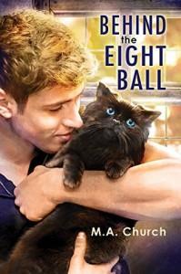 Behind the Eight Ball - M.A. Church